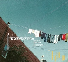 "Read ""The Vinny Golia Octet: Music for Baritone Saxophone"" reviewed by"