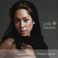 "Read ""Lola Danza: Vision Quest"" reviewed by AAJ Staff"