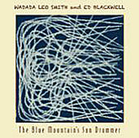 Wadada Leo Smith / Ed Blackwell: The Blue Mountain's Sun Drummer