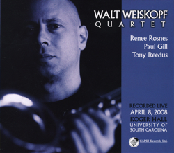 "Read ""Walt Weiskopf: Quartet Live"" reviewed by Edward Blanco"