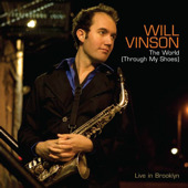 Album The World (Through My Shoes) by Will Vinson