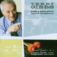 52nd And Broadway: Songs Of The Bebop Era by Terry Gibbs