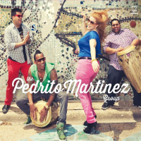 Pedrito Martinez: The Pedrito Martinez Group