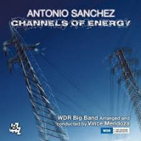 Album Channels of Energy by Antonio Sanchez