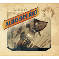 Previously Unreleased Music From Afro-Cuban Legend Aldo Del Rio!