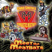 Album Meet The Meatbats by Bombastic Meatbeats Featuring Chad Smith
