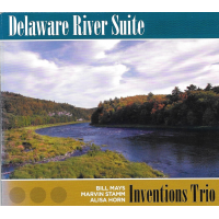Delaware River Suite - The Inventions Trio