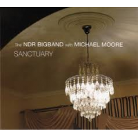 NDR Big Band with Michael Moore: Sanctuary
