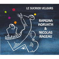 Album Le Sucrier Velours by Ramona Horvath