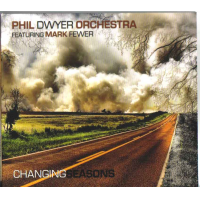 Album Phil Dwyer Orchestra-Changing Seasons by Ken Lister