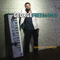 Album Make It Happen by George Freeman