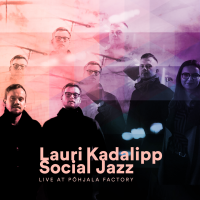 Album Live at Põhjala Factory EP by Lauri Kadalipp