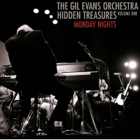 Album Hidden Treasures Vol. 1, Monday Nights by The Gil Evans Orchestra