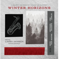 Larry Dickson Jazz Quartet: Winter Horizons