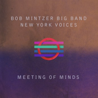 """Meeting of Minds"" - showcase release by Bob Mintzer"
