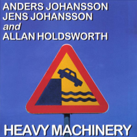 Anders and Jens Johansson with Allan Holdsworth: Heavy Machinery