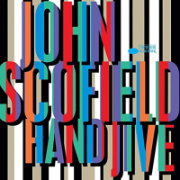 Album Hand Jive by John Scofield