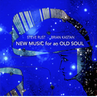 Album New Music for an Old Soul by Brian Kastan