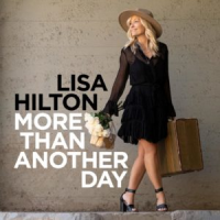 More Than Another Day - showcase release by Lisa Hilton