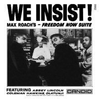 Album We Insist! Freedom Now Suite by Max Roach