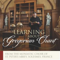 """Read """"Joyful Noise: Gregorian Chant by The Monastic Choir of St. Peter's Abbey of Solesmes"""" reviewed by C. Michael Bailey"""