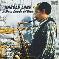 Harold Land: A New Shade Of Blue