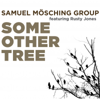Samuel Mösching: Some Other Tree