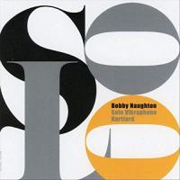 Bobby Naughton: Solo Vibraphone Hartford