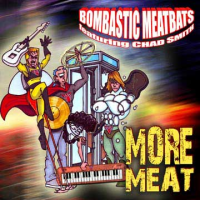Album More Meat by Bombastic Meatbeats Featuring Chad Smith