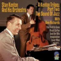"Read ""A Kenton Trilogy, Part 2 / The Sound of Jazz"" reviewed by Jack Bowers"