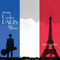 Album Under Paris Skies by Nate Najar