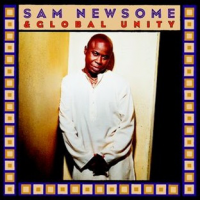 Album Sam Newsome & Global Unity by Sam Newsome