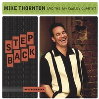 Mike Thornton: Step Back