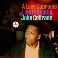 Read A Love Supreme - Live In Seattle