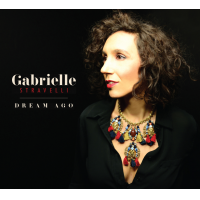 Album Dream Ago by Gabrielle Stravelli