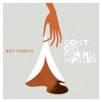 Album Don't Cry for No Hipster by Ben Sidran