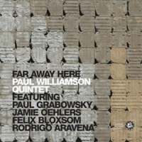 Album Far Away Here: Paul Williamson Quintet by Paul Williamson