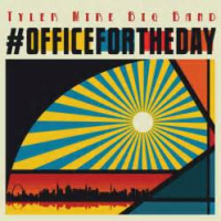 Tyler Mire Big Band: #Office for the Day