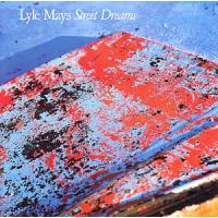 Album Street Dreams by Lyle Mays