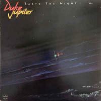 """Duke Jupiter  """"Taste The Night"""""""
