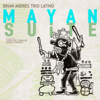 Album Mayan Suite by Brian Andres