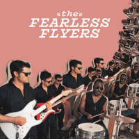 The Fearless Flyers: The Fearless Flyers