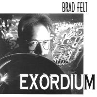 Album Exordium by Brad Felt