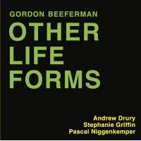 Gordon Beeferman: Other Life Forms