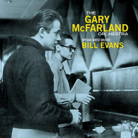 The Gary McFarland Orchestra - Special Guest Soloist Bill Evans