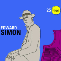 Album 25 Years by Edward Simon
