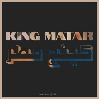 King Matar by Tarek Yamani