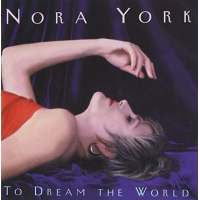 Album To Dream The World by Nora York