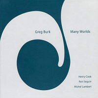 Greg Burk: Many Worlds
