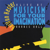 "Read ""Musicism for Your Imagination: Alive at Barnes Hall"" reviewed by Robert Spencer"